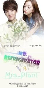 Mr. Refrigerator Mrs. Plant